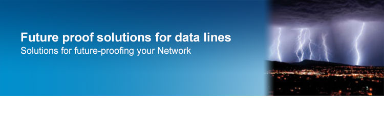 Future proof solutions for data lines
