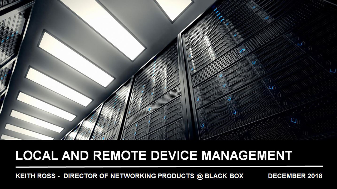 Webinar: Local and Remote Device Management